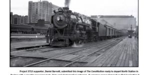Project 3713 supporter, Daniel Barnett, submitted this image of The Constitution ready to depart North Station in Boston with a sizeable passenger train. Date and photographer unknown. As progress moves forward we find inspiration in the occasional photo of 3713 our supporters send us. Photos such as this serve as a reminder of what we're working towards and give assurance that 3713 will once again pull passengers in the not so distant future. Daniel Barnett Collection